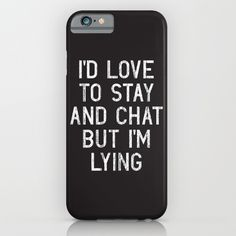 Chat iPhone Case by vectoredlife Funny Phone Cases, Diy Phone Case, Iphone Phone Cases, Iphone Case Covers, Iphone 6, Motivacional Quotes, Short Quotes, Friends Phone Case, Zoom Iphone
