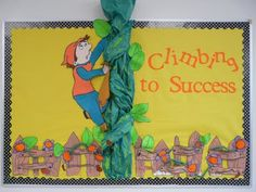 "Using autumn colors and themes, this ""Climbing to Success"" with Jack and a 3D beanstalk is an original idea for a fall bulletin board display."