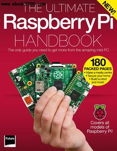 The Ultimate Raspberry Pi Handbook 2016 - Free eBooks Download