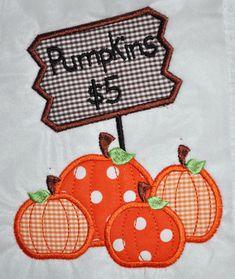 Pumpkins For Sale Applique Alley Fall Applique, Halloween Applique, Pumpkin Applique, Halloween Quilts, Applique Patterns, Applique Designs, Embroidery Designs, Applique Ideas, Girl Halloween
