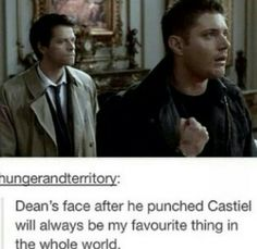 Dean's face :) and Cas in the background looking mildly frustrated by Dean tapping his face