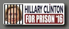 "Hillary Clinton For Prison Election 2016 Decal Bumper Sticker 8"""