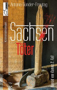 Mein Buchtipp: Sachsent�ter - Konrad von Kamms 2. Fall, bookshouse Verlag