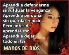Deja todo en las manos de Dios.