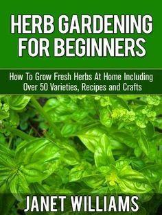 Herb Gardening Tips For Beginners #gardeningforbeginners