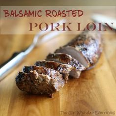 When marinated in balsamic vinegar, olive oil, and bit of seasoning, this Balsamic Roasted Pork Loin will be the juiciest simple pork recipe to grace your dinner table.
