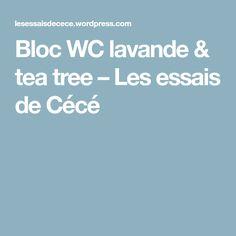 Bloc WC lavande & tea tree – Les essais de Cécé