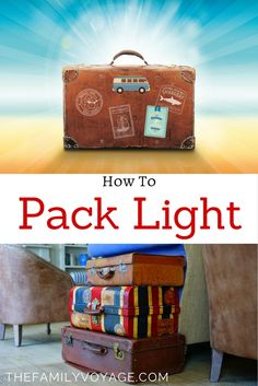 Are you struggling to fit everything in your luggage? Click to learn how to pack light for travel, whether it's solo travel or family travel.  Packing tips for vacation with kids | How to pack for vacation | How to pack light #traveltips #travel #packing #packlight