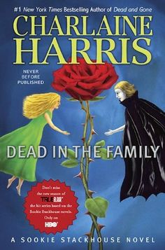 Dead in the Family by Charlaine Harris..i <3 the sookie books!