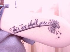 """This too shall pass"""