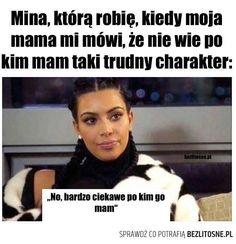 typowa mama | Bezlitosne Kobiety Haha Funny, Funny Memes, Hilarious, Lol, Polish Memes, Text Memes, Dramione, Good Mood, Texts