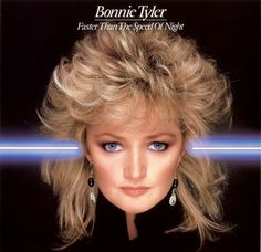 80s music | Bonnie Tyler - Faster Than The Speed of Night