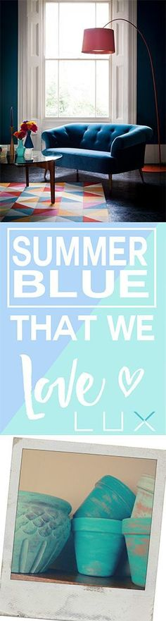 Summer blue. Decor and more using blue accents.