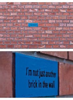 I'm not just another brick in the wall More