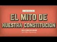 El Mito de Nuestra Constitución con Lic. Jorge Reza Holguín  por: La Sil...