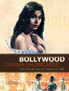 Bollywood Cinema Showcards: Indian Film Art from the 1950s to the 1980s by Deepali Dewan http://www.amazon.com/dp/0888544820/ref=cm_sw_r_pi_dp_4c3qub1EMB8T3