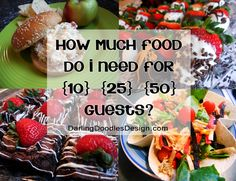 Party Planning 101 - a guide of how much food to serve at your next party based on how many are coming - Share your Christmas Conspiracy story at http://christmas.wbgl.org/share-your-story