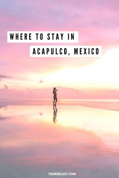Where to stay in Acapulco, Mexico. My top favorite hotels!