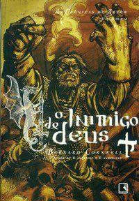 O Inimigo de Deus - As Crônicas de Artur Vol. 2
