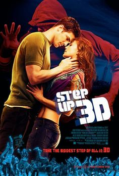 Step up 3. I love each of these movies.