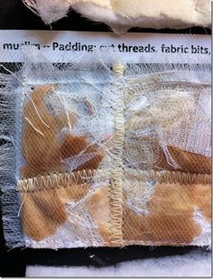 Back: muslim – Padding: cut threads, fabric bits, tea bags – Top: light tulle Textile Manipulation, Wool Thread, How To Make Sandwich, Creative Embroidery, Textiles, Linen Sheets, Sewing Art, Straight Stitch, Free Machine Embroidery