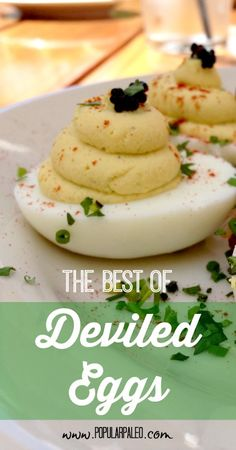 The Best of Deviled Eggs on www.PopularPaleo.com
