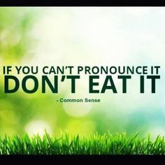 Cant pronounce it? Dont eat it! on Forever Slender  http://www.forever-slender.com/04/04/fitness-motivation #fitness #motivation #nutrition #diet #juiceplus #fitnessmotivation #workouts
