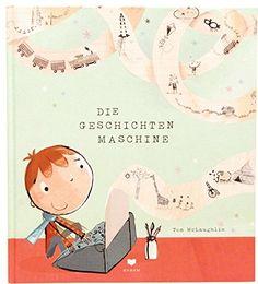 Die Geschichtenmaschine von Tom McLaughlin https://www.amazon.de/dp/3855815496/ref=cm_sw_r_pi_dp_BLtvxbPE3HKVW