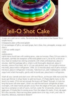 If I get time, for Tylers birthday!!! Jell-O Shot Cake, ohhhh yes I will!
