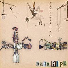 nano.RIPE - Plus to Minus no Shikumi