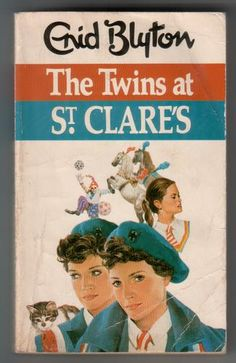 The Twins at St Clare's by Enid Blyton Dated...yes...but still an absolute joy to read.  Books for girls #Lottie dolls #love reading