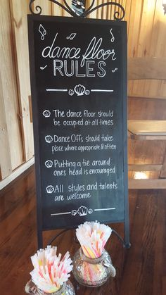 Wedding chalkboard sign for dancing rules! Love this fun reception idea. Wedding…