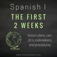 Spanish I: The First Two Weeks