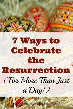 Ways to Celebrate the Resurrection (For More Than Just a Day!): Extend the joy of Christ's Resurrection in 7 simple ways. Sunday School Activities, Fun Activities For Kids, Gospel Reading, Orthodox Easter, Jesus Is Alive, Resurrection Day, Christ Is Risen, Easter Religious, Orthodox Christianity