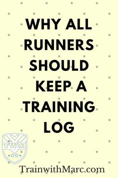 Training Logs and Why all Runners Should Have One