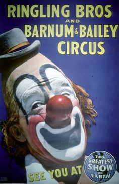 Vintage Ringling Bros and Barnum & Bailey Circus Poster this Famous Clown Was Lou Jacobs. Old Circus, Circus Clown, Circus Theme, Vintage Circus, Vintage Ads, Vintage Posters, Circus Train, Vintage Signs, Cirque Vintage