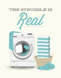 Laundry Room Print – The Struggle is Real – Poster wall art dryer minimal modern washing machine laundry decor aqua teal funny laundry art Laundry Logo, Laundry Humor, Laundry Shop, Laundry Art, Laundry Room Storage, Laundry Room Design, Laundry Quotes, Laundry Icons, Dry Cleaning Business
