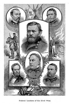 Civil War: Federal Leaders of the Civil War. #genealogy #CivilWar #military
