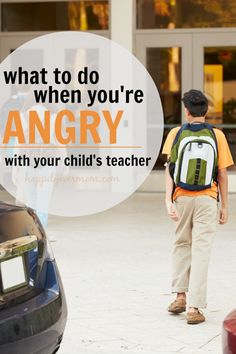 High School Students Being Dropped Off At School By ParentsSimple strategies for dealing with anger towards your child's teacher - it's not always easy, but it's so....