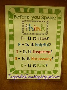 Before you speak...THINK!