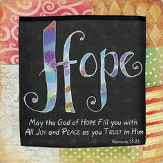 I pray that God, the source of hope, will fill you completely with joy and peace because you trust in him. Then you will overflow with confident hope through the power of the Holy Spirit. Hope Quotes, Bible Quotes, Bible Verses, Biblical Quotes, Art Quotes, Qoutes, Romans 15 13, Before Us, Christian Inspiration
