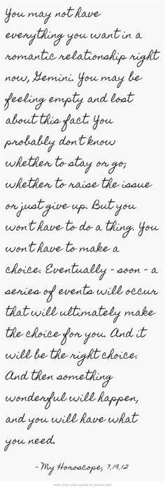 You may not have everything you want in a romantic relationship right now, Gemin... - #everything #gemin #relationship #right #romantic - #EmptinessQuotes