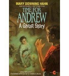 Time for Andrew by Mary Downing Hahn | Scholastic.com