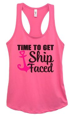 Womens Time To Get Ship Faced Grapahic Design Fitted Tank Top - Ideal1304