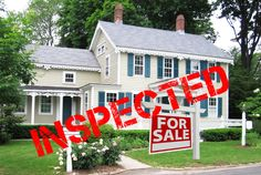 Sellers Prepare Your Home for a Home Inspection Before Putting Your House on the Market