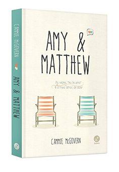 Amy e Matthew - Livros na Amazon.com.br