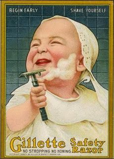 Gillette Safety Razor: No one wants a bearded baby. The blade is so safe you can run it down your son's soft baby neck.