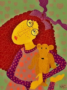 All I ever need in life is my teddy bear.....Kristina Mikkelson Casanova...The Art Colony