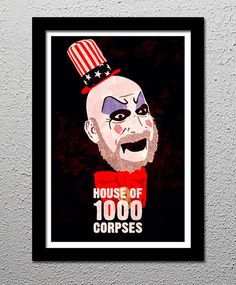 House+of+1000+Corpses++Rob+Zombie++Captain+by+CultClassicPosters,+$20.00