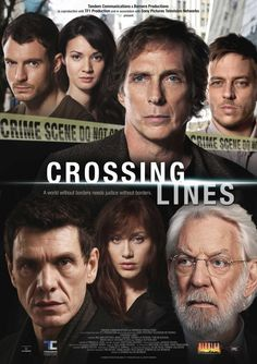 Crossing Lines - interesting locales and crimes.  Great cast ... I need more than one season!!